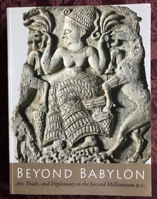 Beyond Babylon: Art, Trade and Diplomacy in the 2nd Millenium B.C. ARUZ Joan - BENZEL Kim - EVANS...[newline]M3141a.jpg