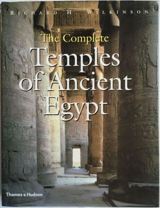 The complete Temples of Ancient Egypt. WILKINSON Richard H[newline]M3252a.jpg