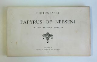 Photographs of the papyrus of Nebseni in the British Museum. AAF - Museum - British Museum -...[newline]M3273.JPG