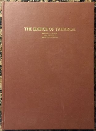 The edifice of Taharqa by the Sacred Lake of Karnak. PARKER Richard A. - LECLANT Jean - GOYON Jean-Claude.