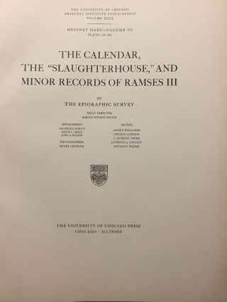 "Medinet Habu. The Epigraphic survey. Vol. III: The Calendar, the ""Slaughterhouse,"" and Minor Records of Ramses III[newline]M3526a-03.jpg"