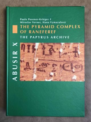 The pyramid complex of Raneferef. The papyrus archive. VERNER Miroslav - POSENER-KRIEGER Paule -...[newline]M3580b-00.jpeg