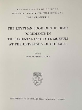 The Egyptian book of the dead documents in the Oriental Institute Museum at the University of Chicago. Ideas of the Ancient Egyptians Concerning the Hereafter As Expressed in Their Own Terms. SAOC 37[newline]M3686a-02.jpeg