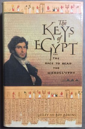 The keys of Egypt. The race to read the hieroglyphs. ADKINS Lesley and Roy[newline]M3699.jpg