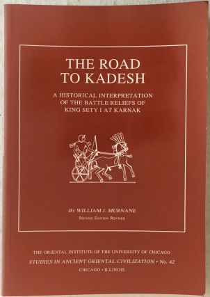 The road to Kadesh. A historical interpretation of the battle reliefs of King Sety I at Karnak....[newline]M3736b.jpg