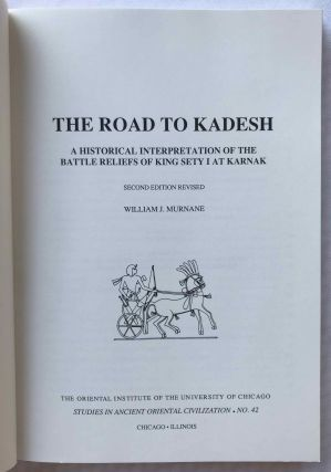 The road to Kadesh. A historical interpretation of the battle reliefs of King Sety I at Karnak. 2nd revised edition.[newline]M3736c-01.jpg