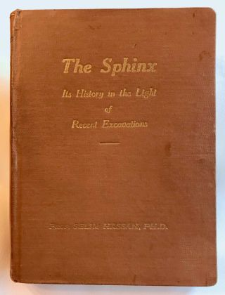 The Sphinx. Its history in the light of recent excavations. HASSAN Selim[newline]M3752b.jpg