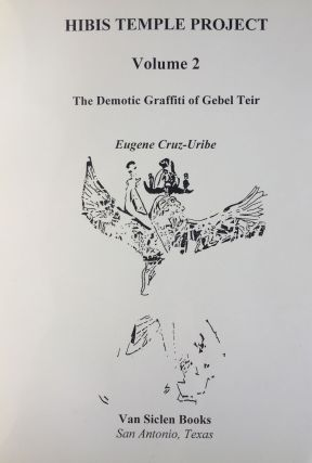 Hibis Temple project. Vol. I: Translations, commentary, discussions and sign list. Vol. II: The demotic graffiti of Gebel Teir. Vol. III: Graffiti from the temple precinct (complete set)[newline]M3787c-05.jpg