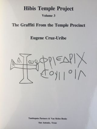 Hibis Temple project. Vol. I: Translations, commentary, discussions and sign list. Vol. II: The demotic graffiti of Gebel Teir. Vol. III: Graffiti from the temple precinct (complete set)[newline]M3787c-08.jpg