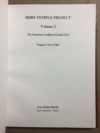 Hibis Temple project. Vol. I: Translations, commentary, discussions and sign list. Vol. II: The demotic graffiti of Gebel Teir. Vol. III: Graffiti from the temple precinct (complete set)[newline]M3787d-12.jpg