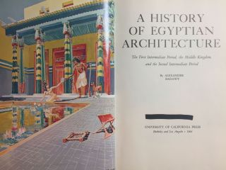 A History of Egyptian Architecture, Volume I: From the earliest times to the end of the Old Kingdom. Vol.II : The First Intermediate Period, the Middle Kingdom, and the Second Intermediate Period. Vol. III: The Empire (the New Kingdom). From the Eighteenth Dynasty to the End of the Twentieth Dynasty 1580-1085 B.C. (Complete set)[newline]M3900b-11.jpg