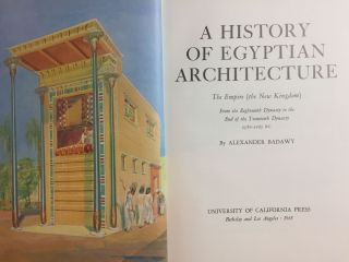 A History of Egyptian Architecture, Volume I: From the earliest times to the end of the Old Kingdom. Vol.II : The First Intermediate Period, the Middle Kingdom, and the Second Intermediate Period. Vol. III: The Empire (the New Kingdom). From the Eighteenth Dynasty to the End of the Twentieth Dynasty 1580-1085 B.C. (Complete set)[newline]M3900b-22.jpg
