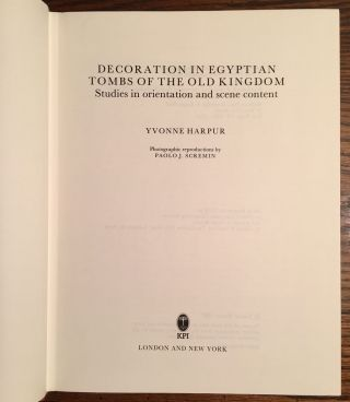 Decoration in Egyptian Tombs of the Old Kingdom: Studies In Orientation and Scene Content.[newline]M3955a-05.jpg