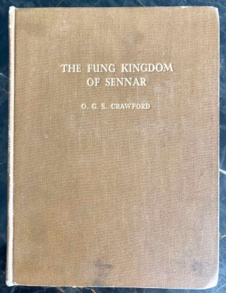 The Fung kingdom of Sennar, with a geographical Account of the Middle Nile Region. CRAWFORD O. G. S[newline]M3990a.jpg