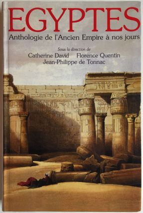 Egyptes: anthologie de l'Ancien Empire à nos jours. DAVID Catherine - TONNAC Jean-Philippe -...[newline]M4050.jpg