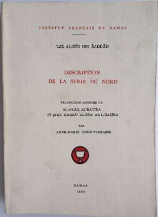 Description de la Syrie du Nord. Traduction annotée de Al-A'laq al-Hatira fi Dikr Umara' al-Sam...[newline]M4068.jpg