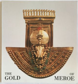 The gold of Meroe. AAC - Catalogue exhibition - PRIESE Karl-Heinz[newline]M4094.jpg