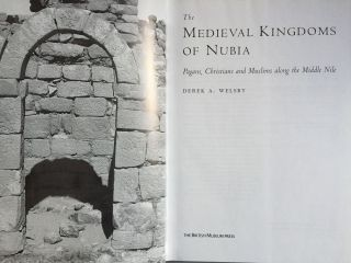 The Medieval Kingdoms of Nubia: Pagans, Christians and Muslims in the Middle Nile[newline]M4096-01.jpg