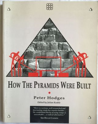 How the pyramids were built. HODGES Peter.