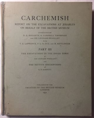 Carchemish. Report on the Excavations at Jerablus on Behalf of the British Museum. Vol. I: Introductory. Vol. II: The town defences. Vol. III: The excavations in the inner town. The Hittite inscriptions (complete set)[newline]M4399c-35.jpg