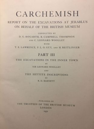Carchemish. Report on the Excavations at Jerablus on Behalf of the British Museum. Vol. I: Introductory. Vol. II: The town defences. Vol. III: The excavations in the inner town. The Hittite inscriptions (complete set)[newline]M4399c-38.jpg