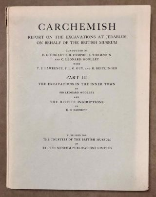 Carchemish. Report on the Excavations at Jerablus on Behalf of the British Museum. Vol. I: Introductory. Vol. II: The town defences. Vol. III: The excavations in the inner town. The Hittite inscriptions (complete set)[newline]M4399e-22.jpg