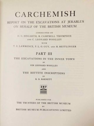 Carchemish. Report on the Excavations at Jerablus on Behalf of the British Museum. Vol. I: Introductory. Vol. II: The town defences. Vol. III: The excavations in the inner town. The Hittite inscriptions (complete set)[newline]M4399e-24.jpg