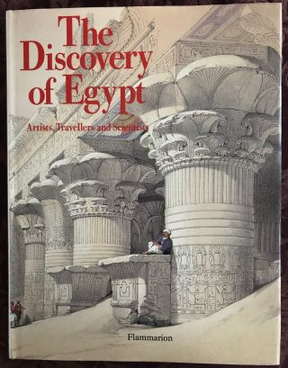 The Discovery of Egypt: Artists Travellers and Scientists. BEAUCOUR Fernand - LAISSUS Yves -...[newline]M4571a.jpg
