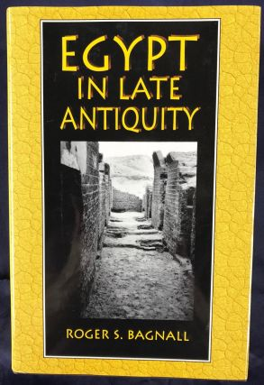 Egypt in Late Antiquity. BAGNALL Robert S[newline]M4577.jpg