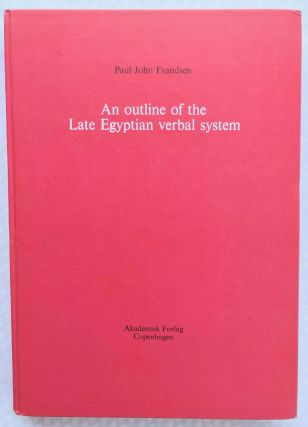 An Outline of the Late Egyptian Verbal System. FRANDSEN Paul John[newline]M4612a.jpg