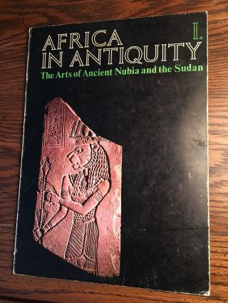 Africa in Antiquity: The Arts of Ancient Nubia and the Sudan. 2 volumes (complete set). AAC -...[newline]M4625-01.jpg