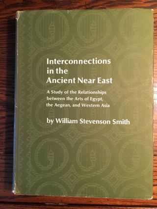 Interconnections in the Ancient Near East. A Study of the Relationship Between the Arts of Egypt,...[newline]M4629.jpg