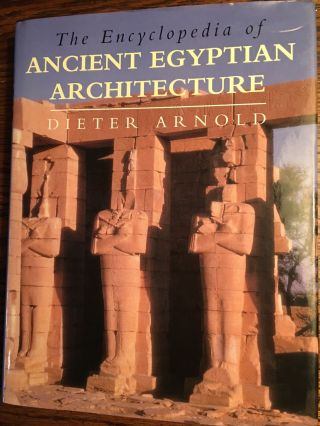 The Encyclopedia of Ancient Egyptian Architecture. ARNOLD Dieter[newline]M4630.jpg