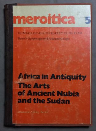 Africa in Antiquity. The Arts of Ancient Nubia and the Sudan. Proceedings of the Symposium Held...[newline]M4640a.jpg