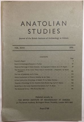 Anatolian Studies. Journal of the British Institute of Archaeology at Ankara. Volumes 16 to 21 and 24 to 27 (1964-1971 and 1974-77).[newline]M4665a-10.jpg