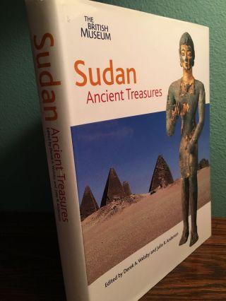 Sudan: Ancient Treasures, an Exhibition of Recent Discoveries. WELSBY Derek A.