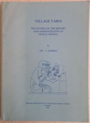 Village Varia. Ten Studies on the History and Administration of Deir el-Medîna. JANSSEN Jac J.[newline]M4890.jpg