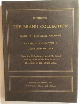 Sotheby's The Brand Collection. [Part 10 – The Final Portion] Classical and Modern Coins and...[newline]M4960a.jpg