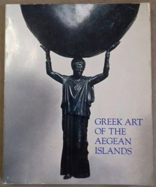 Greek art of the Aegean Islands. AAC - Catalogue exhibition.[newline]M5017.jpg