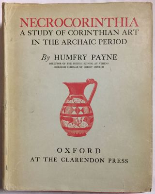 Necrocorinthia. A Study of Corinthian Art in the Archaic Period. PAYNE Humfry[newline]M5121.jpg