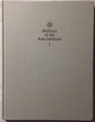 Bulletin of the Asia Institute. New series/volume 1. 1987[newline]M5203-01.jpg