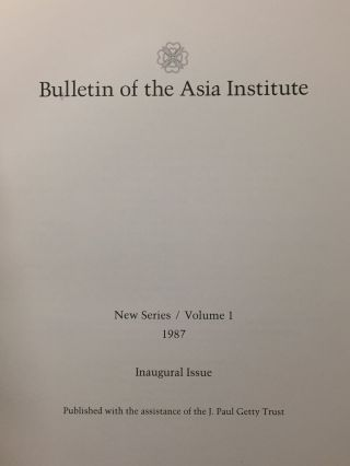 Bulletin of the Asia Institute. New series/volume 1. 1987[newline]M5203-02.jpg