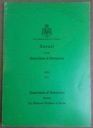 Annual of the Department of Antiquities - XX, 1975. The Hashemite Kingdom of Jordan. AAE -...[newline]M5241.jpg