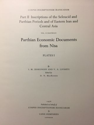 Corpus Inscriptionum Iranicarum. Part II - Inscriptions of the Seleucid and Parthian Periods and of Eastern Iran and Central Asia. Vol II: Parthian. Parthian Economic Documents from Nisa - Plates. 4 volumes (complete set)[newline]M5297-08.jpg