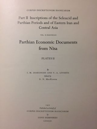 Corpus Inscriptionum Iranicarum. Part II - Inscriptions of the Seleucid and Parthian Periods and of Eastern Iran and Central Asia. Vol II: Parthian. Parthian Economic Documents from Nisa - Plates. 4 volumes (complete set)[newline]M5297-11.jpg