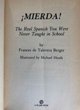 Mierda! [with:} Más mierda! (2 volumes). The real Spanish you were never taught in school + More of the real Spanish you were never taught in school[newline]M5433-02.jpg