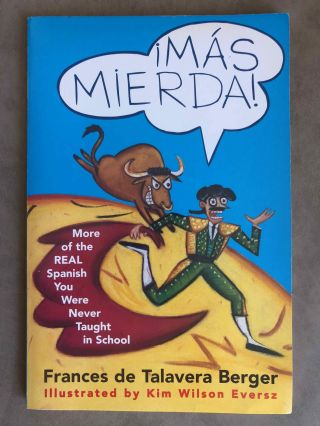 Mierda! [with:} Más mierda! (2 volumes). The real Spanish you were never taught in school + More of the real Spanish you were never taught in school[newline]M5433-10.jpg