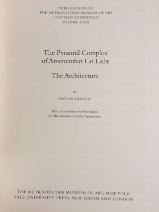 The Pyramid Complex of Amenemhat I at Lisht. Vol. I: The Architecture. Vol. II: The Reliefs (complete set)[newline]M5615-02.jpg