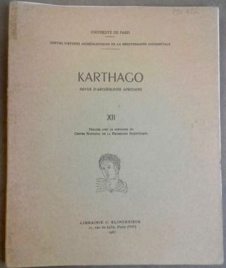 Karthago. Revue d'archéologie africaine. Tome XII. AAE - Journal - Single issue[newline]M5616a.jpg