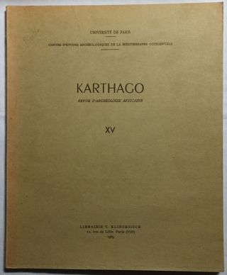 Karthago. Revue d'archéologie africaine. Tome XV. AAE - Journal - Single issue.[newline]M5617.jpg